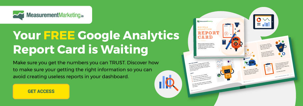 MeasurementMarketing.io - Google Analytics Report Card