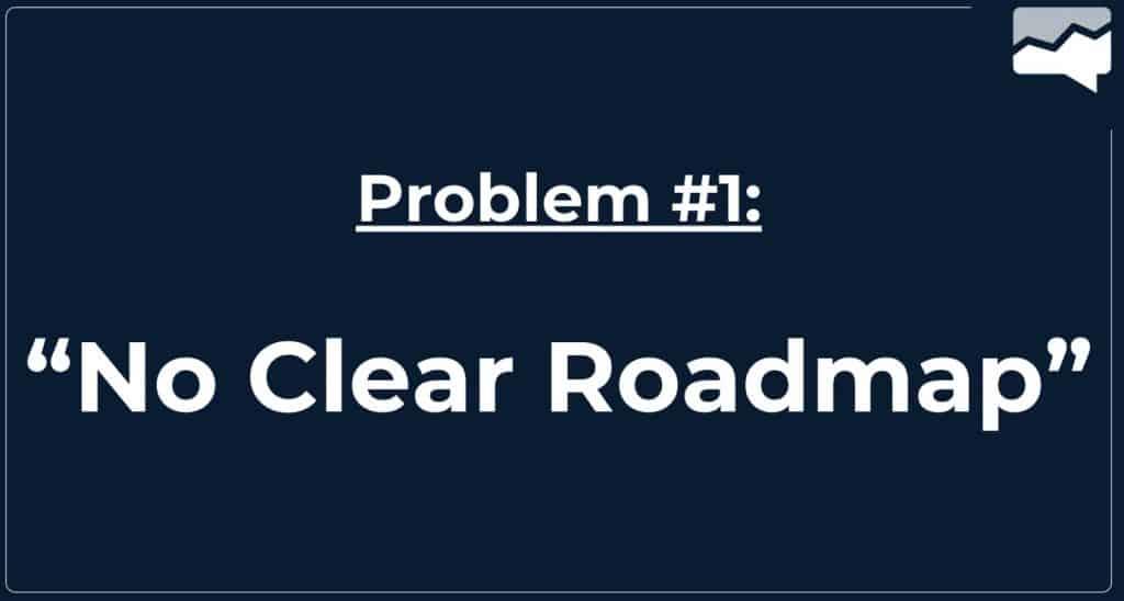 no clear roadmap